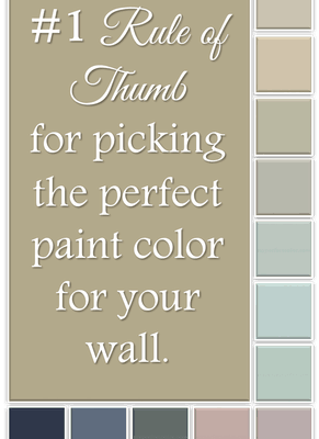 The #1 Rule of Thumb for picking the right paint color for your wall